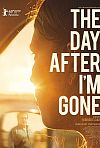The Day After I'm Gone (2019)